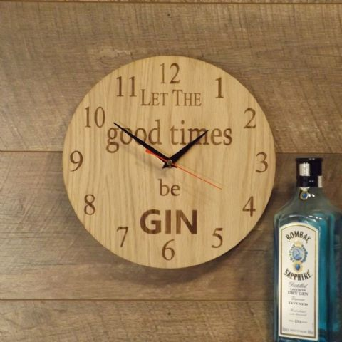 Gin Clock ~ Let The Good Times Be Gin ~ Wooden Gin Lovers Wall Clock (B1)